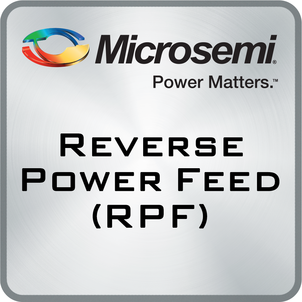 Reverse Power Feed (RPF)