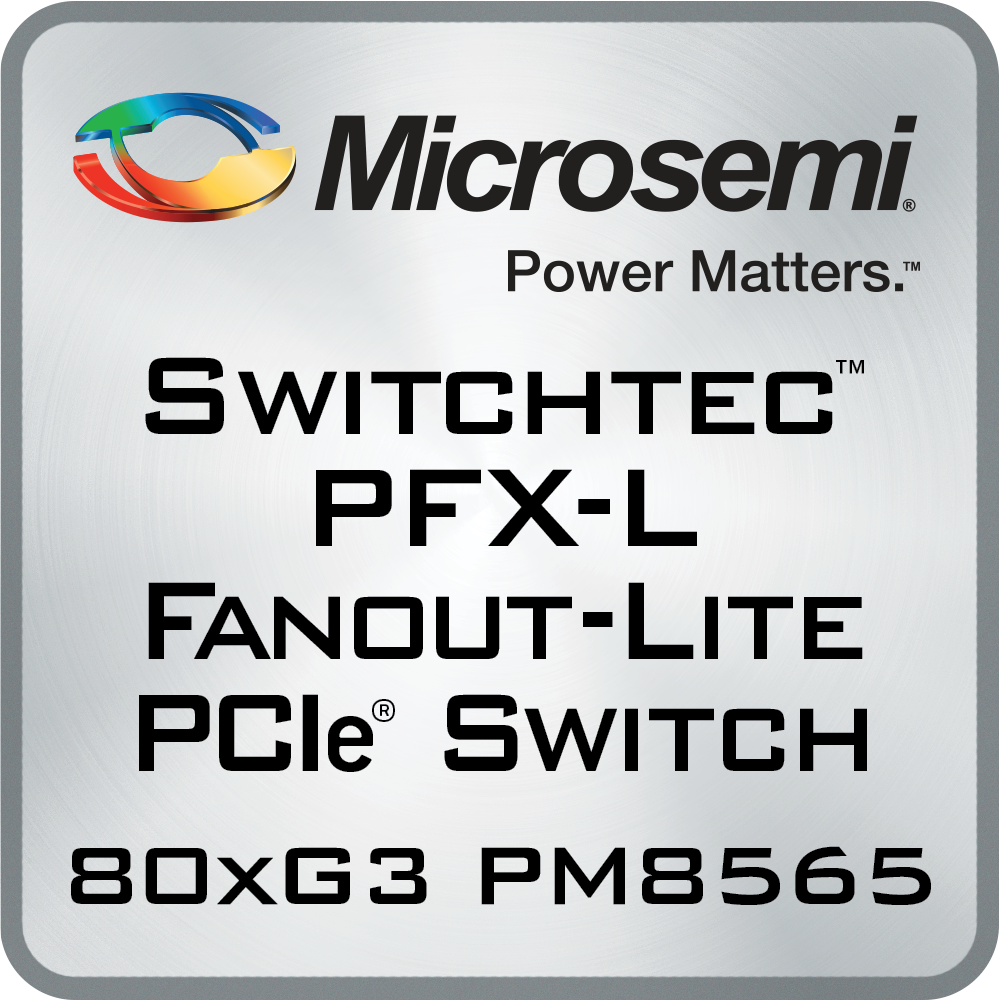 PFXL-PM8565, PFX-L Fanout PCIe Switches, lowest power PCIe switch, PCIe switching | Microsemi